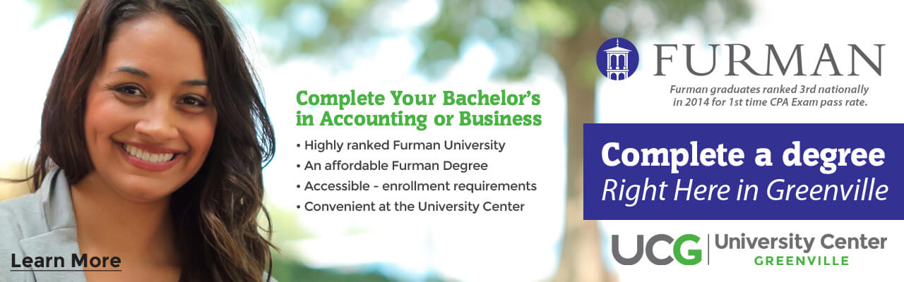 Complete a degree at Furman in Greenville, SC